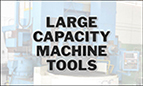 Large Capacity Machine Tools
