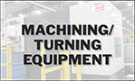 Machining/Turning Equipment
